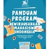 Download Panduan Program Kewirausahaan Mahasiswa Indonesia (PKMI 2017)