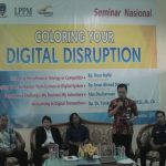 "SEMINAR NASIONAL ""COLORING YOUR DIGITAL DISRUPTION"""